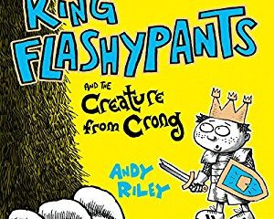 King Flashpants and the Creature From Crong